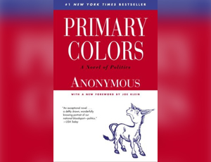 primary colors a novel of politics - Primary Colors Book